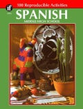 Spanish MiddleHigh School: 100 Reproducible Activities (Paperback)