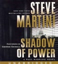 Shadow of Power: A Paul Madriani Novel (CD-Audio)