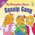 The Berenstain Bears' Gossip Gang (Paperback)