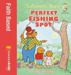 The Berenstain Bears' Perfect Fishing Spot (Hardcover)