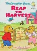 The Berenstain Bears Reap the Harvest (Hardcover)