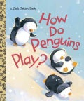 How Do Penguins Play? (Hardcover)