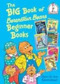 The Big Book of Berenstain Bears Beginner Books (Hardcover)