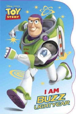 I Am Buzz Lightyear (Board book)