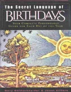 The Secret Language of Birthdays: Personology Profiles for Each Day of the Year (Hardcover)