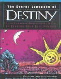 The Secret Language of Destiny: A Personology Guide to Finding Your Life Purpose (Hardcover)