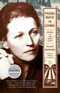 Pearl Buck in China: Journey to the Good Earth (Paperback)