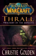 Thrall: Twilight of the Aspects (Hardcover)