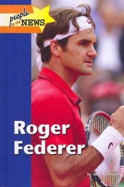 Roger Federer (Hardcover)