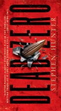 Dead Zero: A Bob Lee Swagger Novel (Paperback)