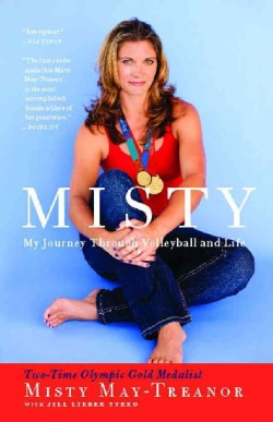 Misty: Digging Deep in Volleyball and Life (Paperback)