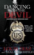 Dancing with the Devil: Confessions of an Undercover Agent (Paperback)