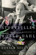 Storyteller: The Authorized Biography of Roald Dahl (Paperback)