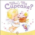 Who's My Cupcake? (Board book)