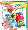 Lovely, Love My Family (Board book)