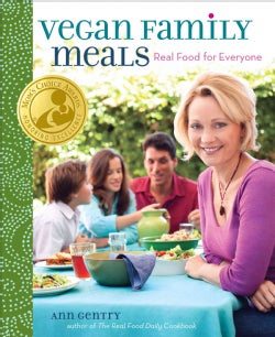 Vegan Family Meals: Real Food for Everyone (Hardcover)