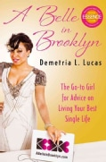 A Belle in Brooklyn: The Go-To Girl for Advice on Living Your Best Single Life (Hardcover)