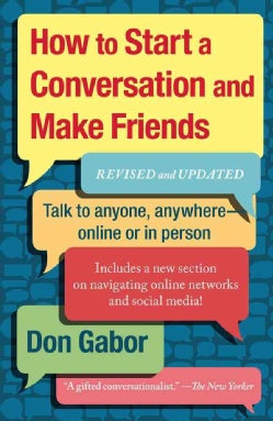How to Start a Conversation and Make Friends (Paperback)