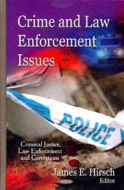Crime and Law Enforcement Issues (Hardcover)
