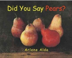 Did You Say Pears? (Paperback)