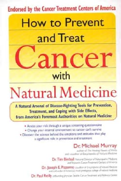 How to Prevent and Treat Cancer With Natural Medicine (Paperback)