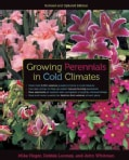 Growing Perennials in Cold Climates (Paperback)