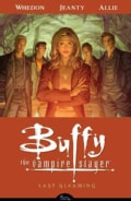 Buffy the Vampire Slayer Season Eight 8: Last Gleaming (Paperback)