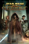 Star Wars: the Old Republic 2: Threat of Peace (Paperback)