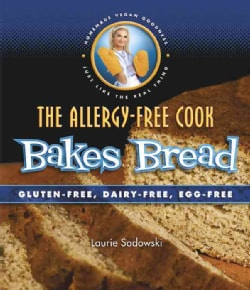 The Allergy-Free Cook Bakes Bread: Gluten-free, Dairy-free, Egg-free (Paperback)