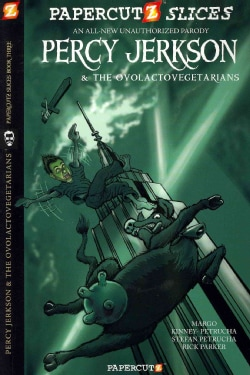 Papercutz Slices 3: Percy Jackson & the Ovolactovegetarians (Paperback)