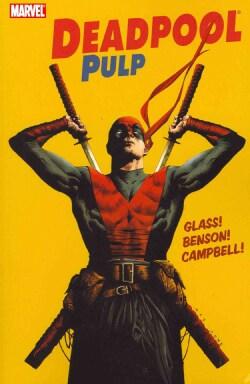 Deadpool: Pulp (Paperback)