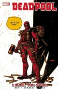 Deadpool 6: I Rule, You Suck (Paperback)