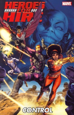 Heroes for Hire: Control (Paperback)