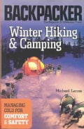 Winter Hiking & Camping: Managing Cold for Comfort & Safety (Paperback)