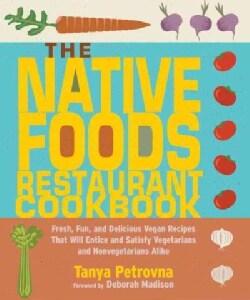 The Native Foods Restaurant Cookbook (Paperback)