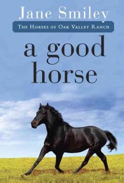 A Good Horse (Paperback)