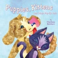 Puppies, Kittens, and Other Pop-Up Pets (Paperback)