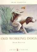 Old Working Dogs (Paperback)