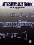 Artie Shaw's Jazz Technic: Scales and Exercises (Paperback)