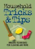 Household Tricks & Tips Refrigerator Magnet Books: Amazing Techniques for Cleaning and More (Novelty book)