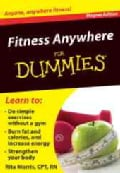 Fitness Anywhere for Dummies Refrigerator Magnet Book: Anyone, Anywhere Fitness! (Hardcover)