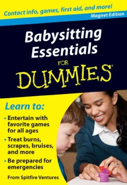 Babysitting Essentials for Dummies Refrigerator Magnet Book: Contact Info, Games, First Aid, and More! (Hardcover)