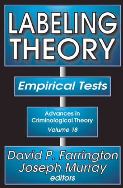 Labeling Theory: Empirical Tests (Hardcover)
