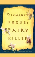 Clemency Pogue: Fairy Killer (Paperback)