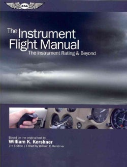 The Instrument Flight Manual: The Instrument Rating & Beyond (Paperback)
