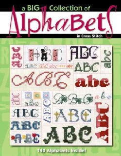A Big Collection of Alphabets in Cross Stitch (Paperback)