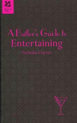 A Butler's Guide to Entertaining (Hardcover)