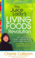 The Juice Lady's Living Foods Revolution (Paperback)