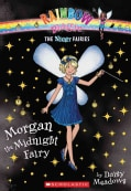 Morgan the Midnight Fairy (Paperback)
