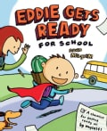 Eddie Gets Ready for School (Hardcover)